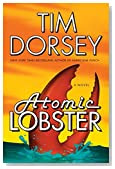 Atomic Lobster by Tim Dorsey
