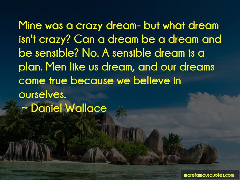 I Believe Dreams Can Come True Quotes Top 5 Quotes About I Believe