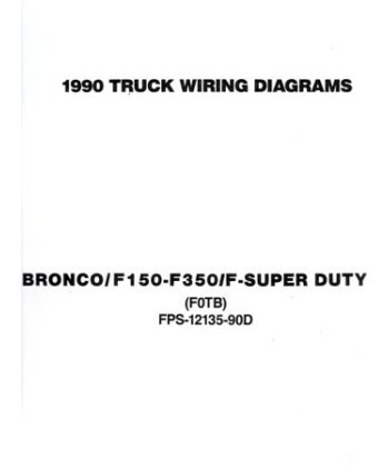 1990 Ford F 100 To F 350 Truck Bronco Wiring Diagrams