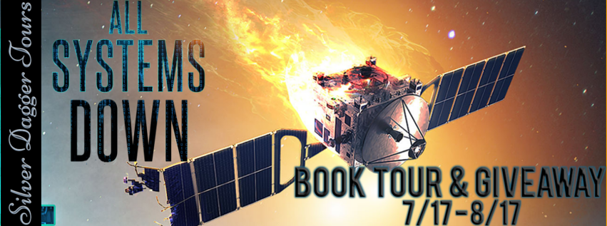 Book Tour Banner for cyber thriller All Systems Down by Sam Boush with a Book Tour Giveaway