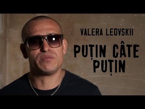 Valera Leovskii - Puțin câte puțin (Videoclip)