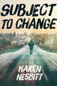 Title: Subject to Change, Author: Karen Nesbitt