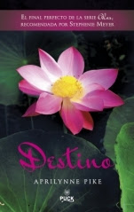 Destino (Alas IV) Aprylinne Pike
