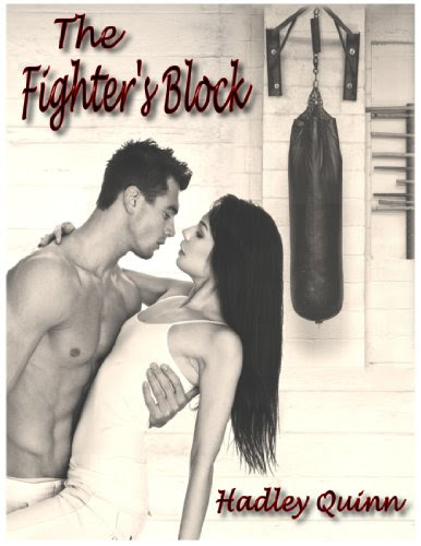 The Fighter's Block by Hadley Quinn