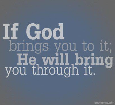 If God Bring You To Ithe Will Bring You Through It Happiness