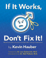 Purchase: If It Works, Don't Fix It! What Every Man Should ...