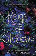 Title: Reign of Shadows (Reign of Shadows Series #1), Author: Sophie Jordan