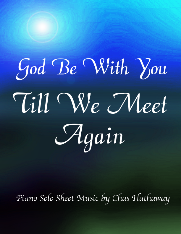 God Be With You Till We Meet Again Overtones