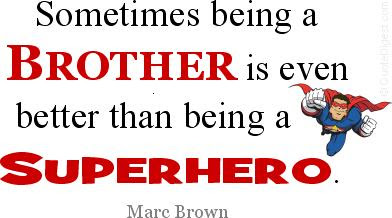 Quotes About Brother Bond 23 Quotes
