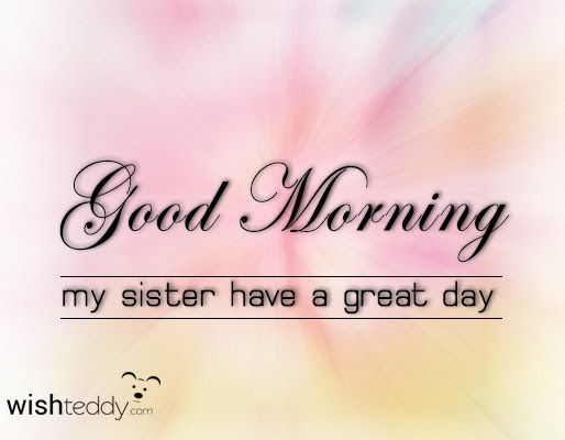 Good Morning My Best Sister