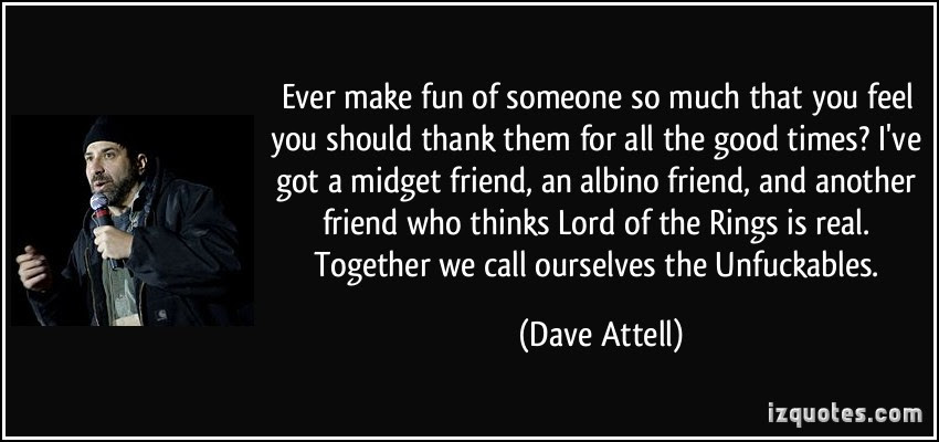 Quotes About Making Fun Of Friends 23 Quotes