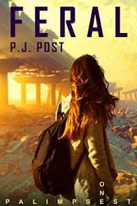 Feral by P.J. Post