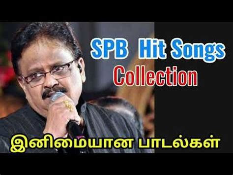 spb hits tamil superhit songs collection youtube
