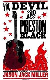 The Devil and Preston Black by Jason Jack Miller