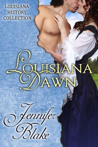 Louisiana Dawn (The Louisiana History Collection) by Jennifer Blake