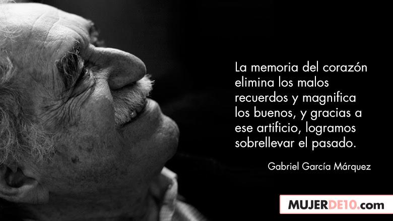 10 Frases Memorables De Gabriel Garcia Marquez Mujer De 10
