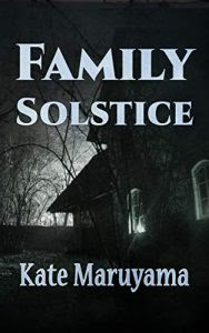 Family Solstice by Kate Maruyama