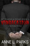 Vindication: Of Demons & Stones, Book Three