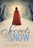 Title: Secrets in the Snow: A Novel of Intrigue and Romance, Author: Michaela MacColl