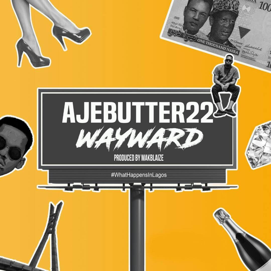 Ajebutter22 - Wayward