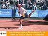 2º Maxi Shopping Future Tennis: Campeão, Diego Matos, sobe 16 posições no ranking