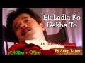 Ek Ladki Ko Dekha Toh Aisa Laga lyrics | 1942 A Love Story (1993)