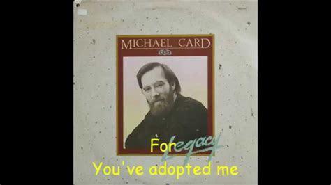 Michael Card   Legacy   Abba Father   1983 (W/lyrics