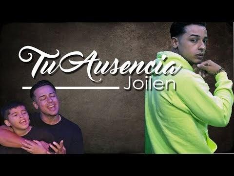 Joilen -Tu Ausencia (Video Oficial)