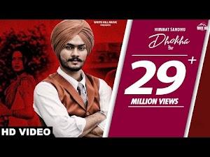 DHOKHA LYRICS – Himmat Sandhu | Kaka Ji | Latest New Punjabi Song 2019