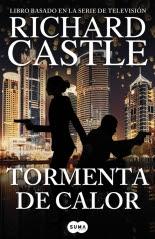 megustaleer - Tormenta de calor (Serie Castle 9) - Richard Castle