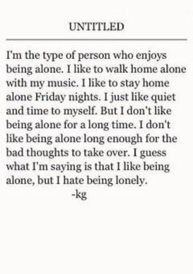 I Like Being Alone But I Hate Being Lonely Introvert
