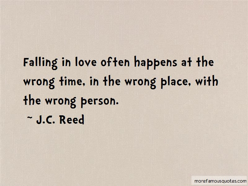 Wrong Love Wrong Time Quotes Top 19 Quotes About Wrong Love Wrong