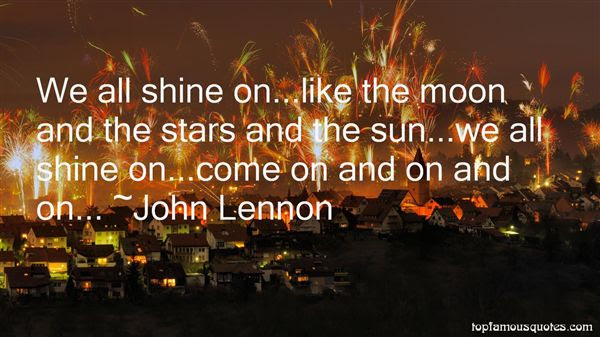 Shine Like A Star Quotes Best 15 Famous Quotes About Shine Like A Star