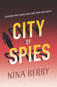 Title: City of Spies, Author: Nina Berry