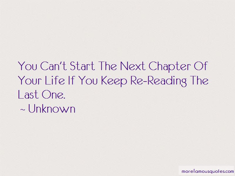 Quotes About The Next Chapter Of Life Top 15 The Next Chapter Of