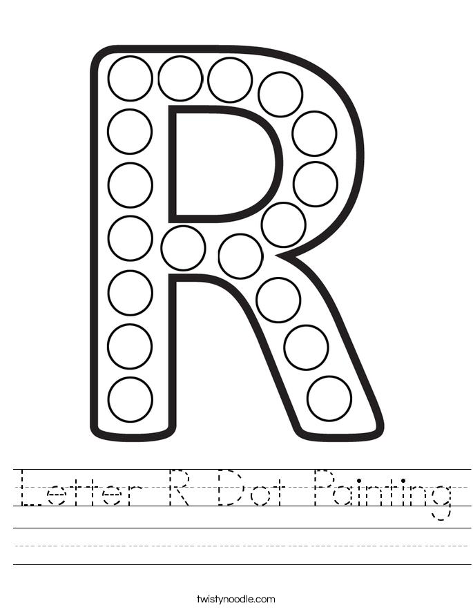 Letter R Dot Painting Worksheet - Twisty Noodle