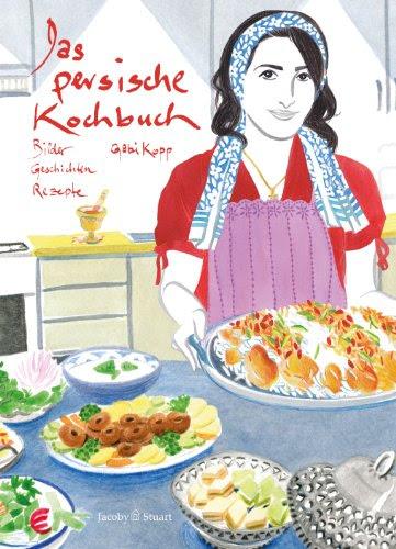 Download Das Persische Kochbuch Bilder Geschichten Rezepte Pdf