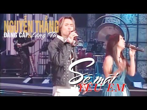 Sẽ mãi yêu em - Nguyễn Thắng ft Cát Tiên