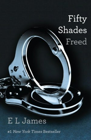 Fifty Shades Freed (Fifty Shades, #3)