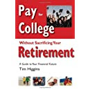 Pay For College Without Sacrificing Your Retirement A Guide To Your Financial Future