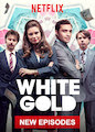 White Gold - Season 2