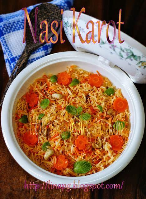 resepi nasi karot mudah  sedap teratak mutiara kasih