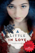 http://www.barnesandnoble.com/w/a-little-in-love-susan-fletcher/1120646982?ean=9780545829601