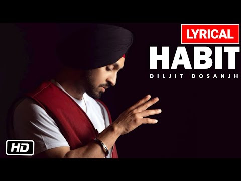 HABIT Lyric Video: Diljit Dosanjh   G.O.A.T.   Latest Punjabi Song 2020