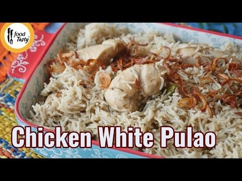 Chicken white Pulao  | kitchen |recipe | food | Recipe By Food Tasty