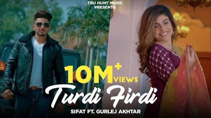 Turdi Firdi Lyrics by Sifat and Gurlej Akhtar