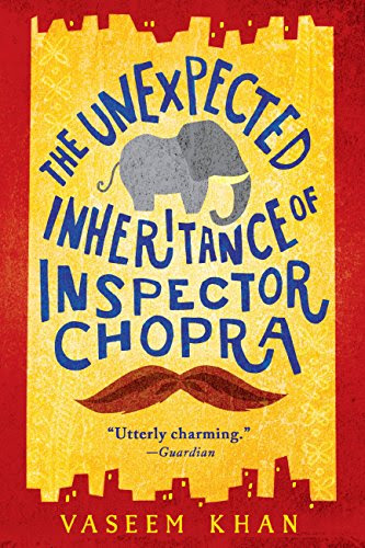 Book Cover: The Unexpected Inheritance of Inspector Chopra