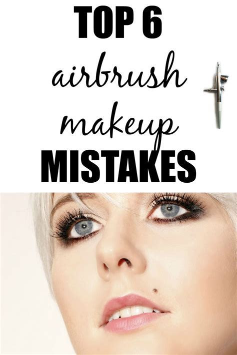 Top 6 Airbrush Makeup Mistakes   Airbrush Makeup