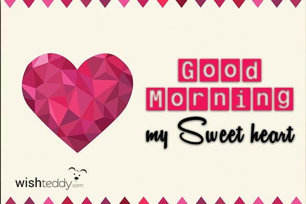 Good Morning My Sweet Heart