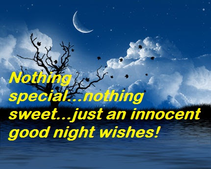 Nothing Specialnothing Sweetjust An Innocent Good Night Wishes